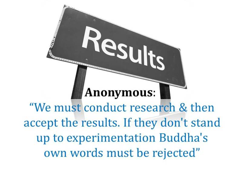 We must conduct research & then accept the results